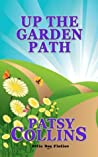 Up The Garden Path: A collection of 24 short stories