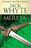 Merlyn (Arthur the Son, #1)