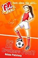 Are All Brothers Foul? (Girls F.C., #3)