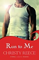 Run to Me (Last Chance Rescue #3)