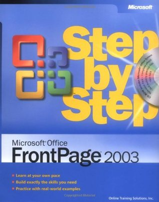 FrontPage 2003 Step by Step Book/CD Package (Step by Step (Microsoft))