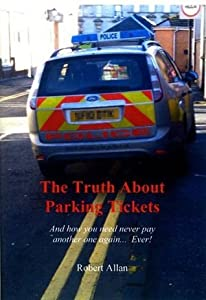 The Truth About Parking Tickets