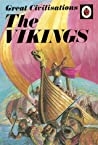 Great Civilisations: The Vikings: A Ladybird book