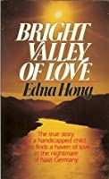 Bright Valley of Love