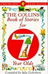 The Collins Book of Stories for Seven Year Olds