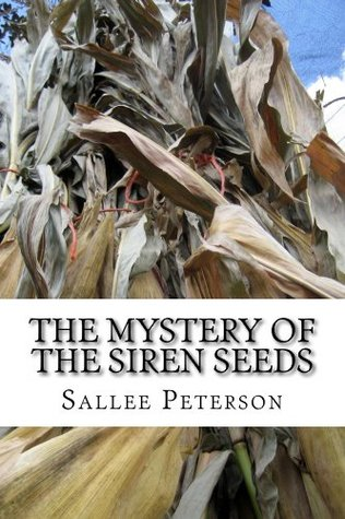 The Mystery of the Siren Seeds (Mick Malone Mysteries)