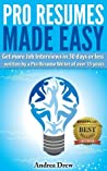 Pro Resumes Made Easy (The Made Easy Series)