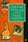 Over My Tracks by Evelyn Crawford