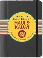 The Little Black Book of Maui & Kaua'i (Travel Guide)