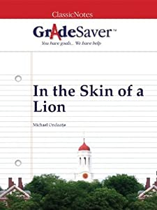 GradeSaver (TM) ClassicNotes: In the Skin of a Lion