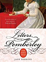 Letters from Pemberley: The First Year