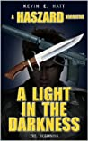 A Light in the Darkness (The Haszard Narratives Book 1)