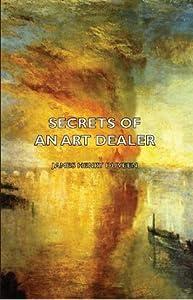 Secrets Of An Art Dealer