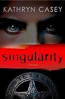 Singularity (Sarah Armstrong, #1)