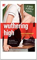 Wuthering High (The Bard Academy Series)