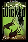 Something Wicked by Selena Kitt
