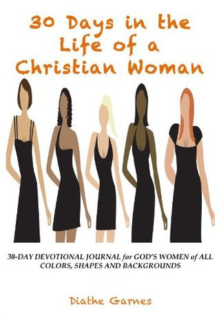 30 Days in the Life of a Christian Woman