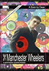 The Manchester Wheelers - Illustrated and Expanded Edition