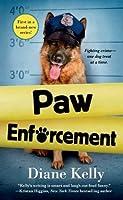 Paw Enforcement (A Paw Enforcement Novel)