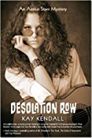 Desolation Row (Austin Starr Mysteries #1)