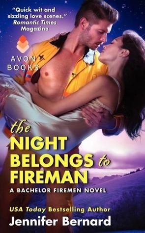 The Night Belongs to Fireman (The Bachelor Firemen of San Gabriel, #6)