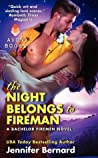 The Night Belongs to Fireman (The Bachelor Firemen of San Gabriel, #6)