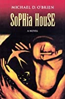 Sophia House (Children of the Last Days)
