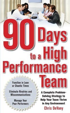 90-Days-to-a-High-Performance-Team-A-Complete-Problem-solving-Strategy-to-Help-Your-Team-Thirve-in-any-Environment