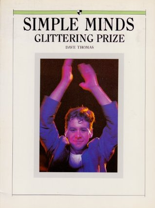 Simple Minds: glittering prizes