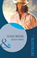 High Noon (Colby, TX - Book 2)