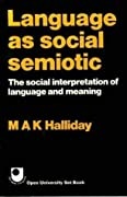 Language As Social Semiotic