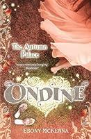 Ondine: The Autumn Palace