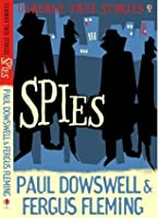 Spies (Usborne True Stories)