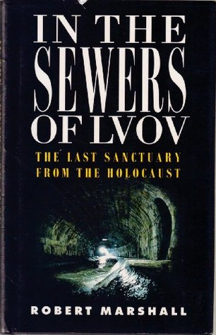 In the Sewers of Lvov