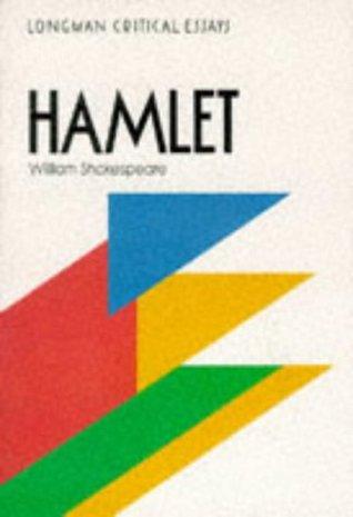 Hamlet, William Shakespeare (Critical Essays)