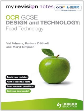 My Revision Notes: GCSE Design and Technology: Food Technology