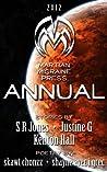 Martian Migraine Press ANNUAL 2012