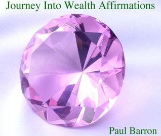 Journey Into Wealth Affirmations