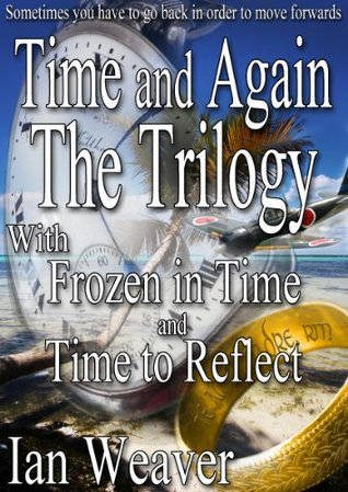 The Time and Again Trilogy