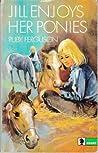 Jill Enjoys Her Ponies by Ruby Ferguson