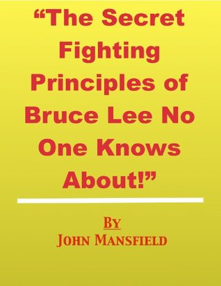 The Secret Fighting Principles of Bruce Lee No One Knows About