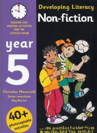 Developing Literacy: Non-fiction: Year 5: Reading and Writing Activities for the Literacy Hour (Developings)