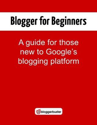 Blogger for Beginners