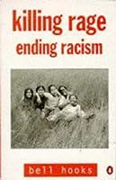 Killing Rage: Ending Racism