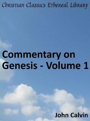 Commentary on Genesis - Volume 1