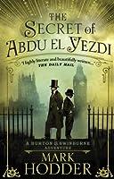 The Secret of Abdu El Yezdi (Burton & Swinburne, #4)