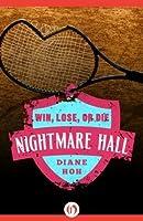 Win, Lose, or Die (Nightmare Hall)