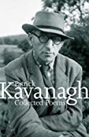 Collected Poems Of Kavanagh