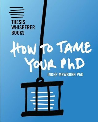 How To Tame Your PhD