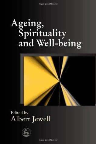 Ageing  Spirituality and Well-being